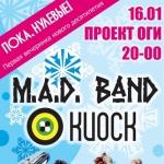 M.A.D. Band & Киоск в Проекте ОГИ 16 января
